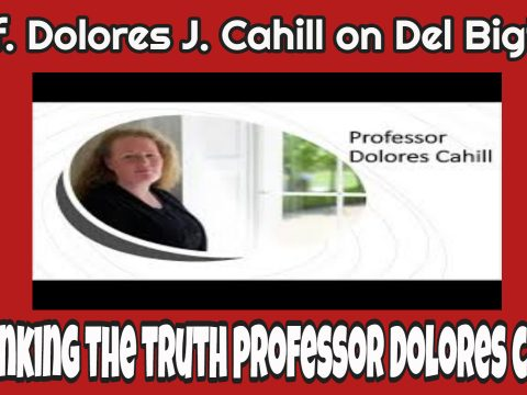 prof. dolores j. cahill phd on del bigtree